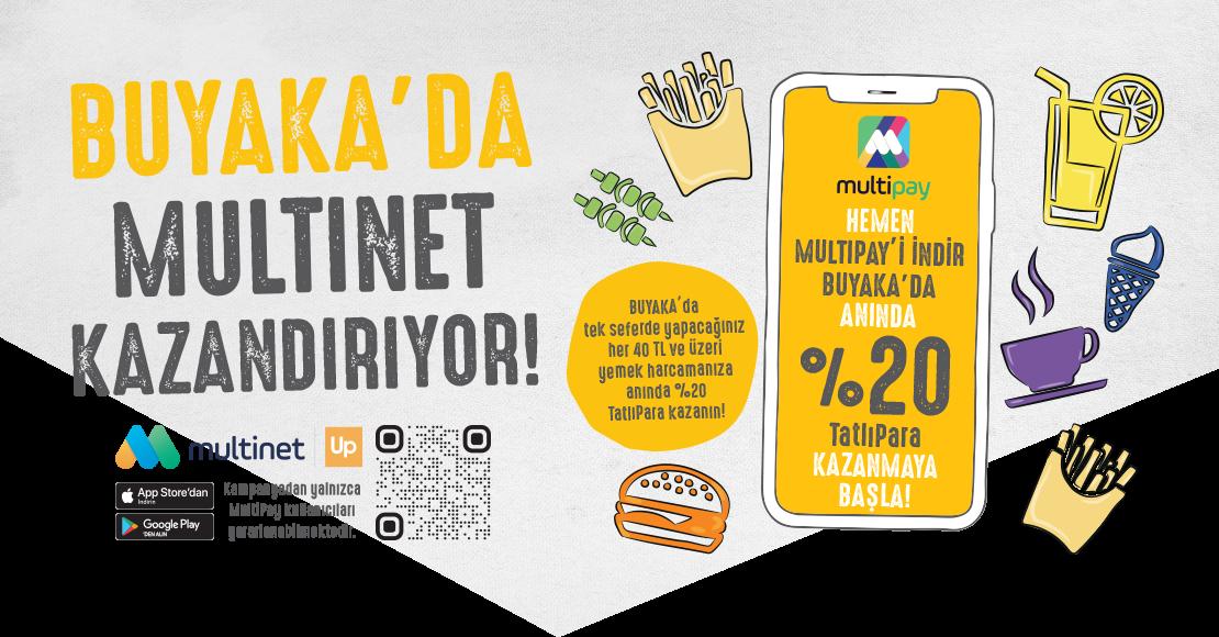 Buyaka'da Multinet Kazandırıyor