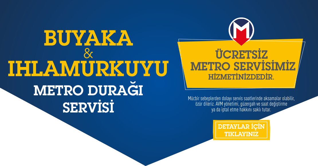 Buyaka-Ihlamurkuyu Metro Servisi