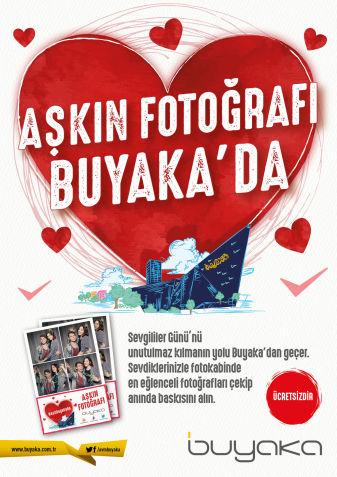 14 Şubat'ta Aşkın Fotoğrafı Buyaka'da!