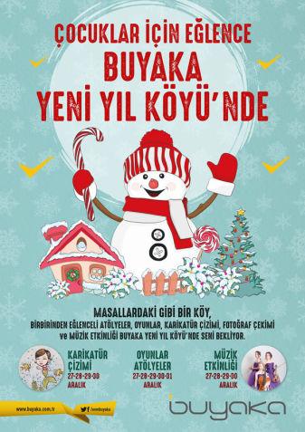 Eğlence Buyaka Yeni Yıl Köyü'nde!